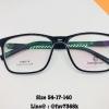 กรอบเหลื่ยม ดำ+เลนส์มัลติโค๊ต Size 54-17-140